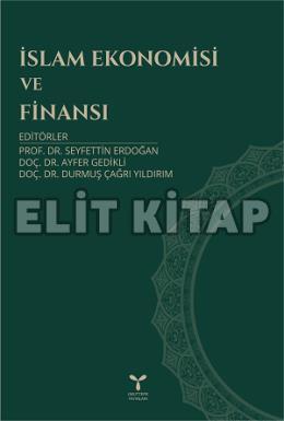 İslam Ekonomisi ve Finansı Kitabı Yayınlandı